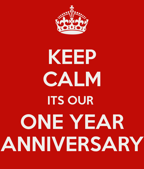 keep-calm-its-our-one-year-anniversary