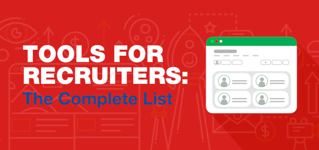 Tools for Recruiters: The Complete List