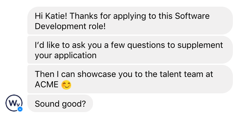 An example of how Wendy starts a chat with an applicant