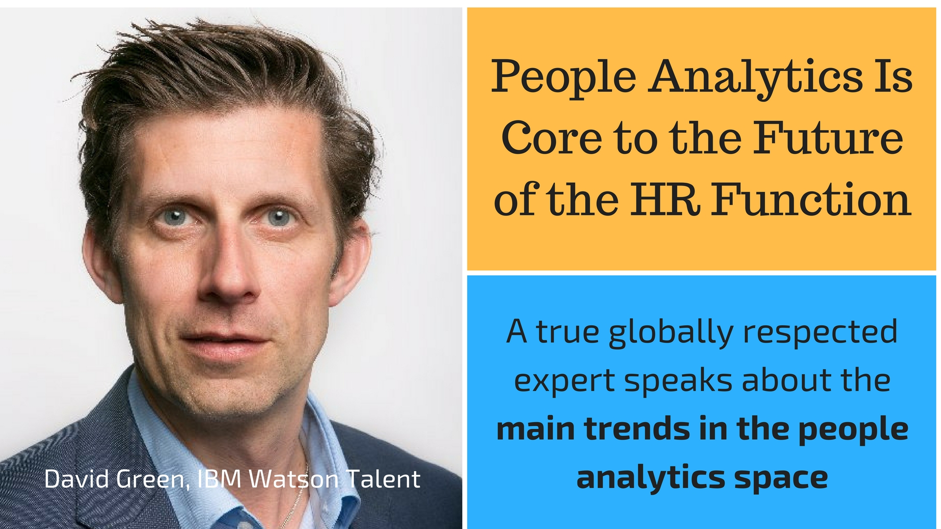 People Analytics Is Core to the Future of the HR Function