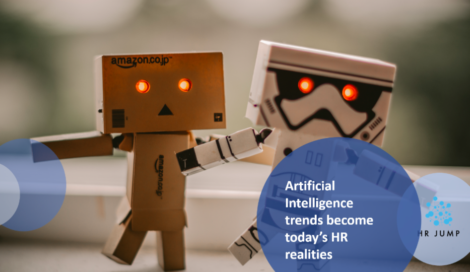 Artificial Intelligence trends become today's HR realities